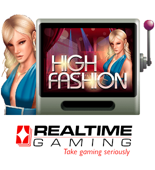High Fashion brought to you by Realtime Gaming